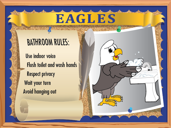 The bathroom poster lists common bathroom rules but can be customized specifically for your school.
